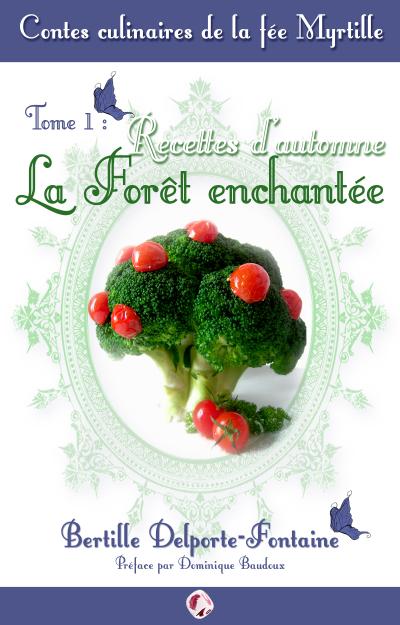 couverture-contes-culinaires-de-la-fc3a9e-myrtille-bertille-delporte-fontaine